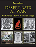 Desert Rats at War: North Africa. Italy. Northwest Europe