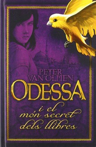 Odessa: I el món secret dels llibres (Kimera) por Peter Van Olmen