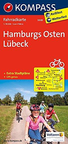 Preisvergleich Produktbild Hamburgs Osten, Lübeck: Fahrradkarte. GPS-genau. 1:70000 (KOMPASS-Fahrradkarten Deutschland, Band 3008)