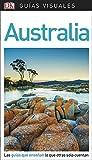Guía Visual Australia: Las guías que enseñan lo que otras solo cuentan (GUIAS VISUALES)