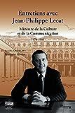 Entretiens avec Jean-Philippe Lecat (Travaux et documents) (French Edition)