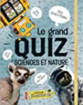 Le grand quiz Sciences et Nature