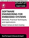 Software Engineering for Embedded Systems: Chapter 21. Agile Development for Embedded Systems