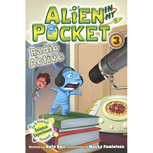 Radio Active (Turtleback School & Library Binding Edition) (Alien in My Pocket) by Nate Ball (2014-05-20)