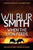 When the Lion Feeds: The Courtney Series 1 (Courtneys 01)
