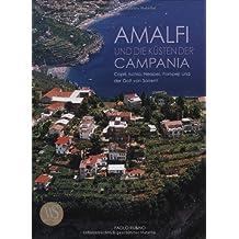 Amalfi und die Küsten der Campania: Capri, Ischia, Neapel, Pompeji und der Golf von Sorrent