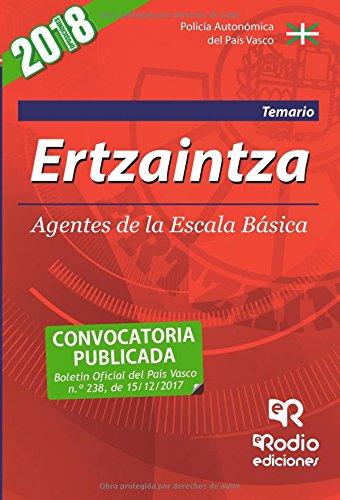 Ertzaintza. Agentes de la Escala Basica. Temario. Tercera Edicion (2018). por Varios autores