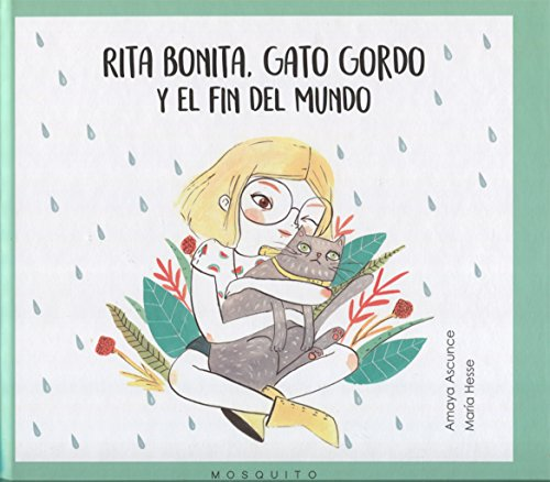 Rita bonita, gato gordo y el fin del mundo por Amaya Ascunce