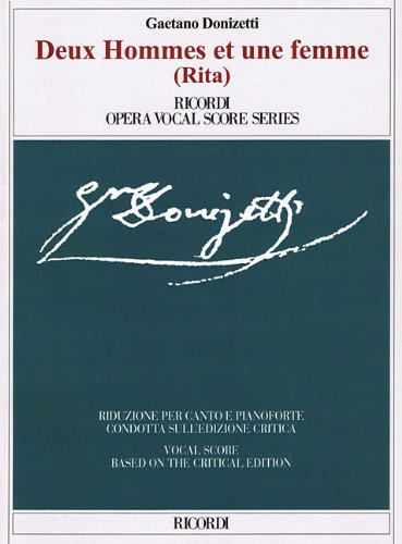 Deux Hommes Et une Femme (Rita) (Ricordi Opera Vocal Score)