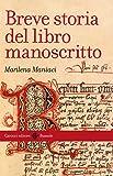 Breve storia del libro manoscritto