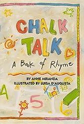 Chalk Talk a Book of Rhyme [Taschenbuch] by Anne MIranda