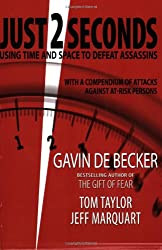 Just 2 Seconds [Taschenbuch] by Gavin de Becker, Tom Taylor, Jeff Marquart