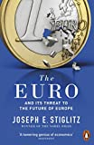 Best Euro - The Euro: And its Threat to the Future Review