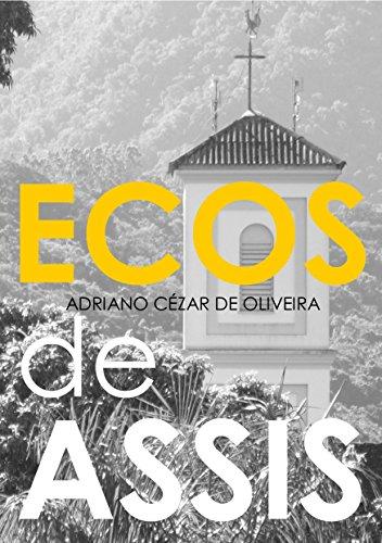 ECOS DE ASSIS (Portuguese Edition)