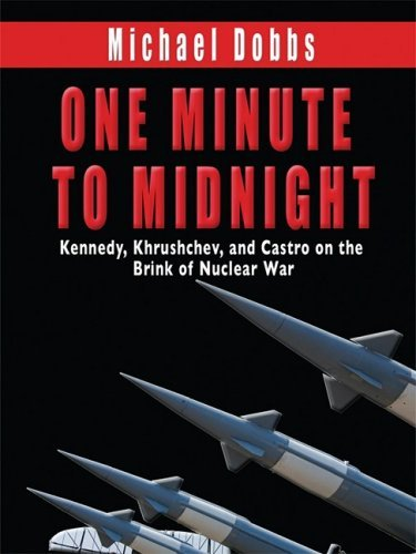 One Minute to Midnight (Thorndike Nonfiction) by Michael Dobbs (2008-09-17)