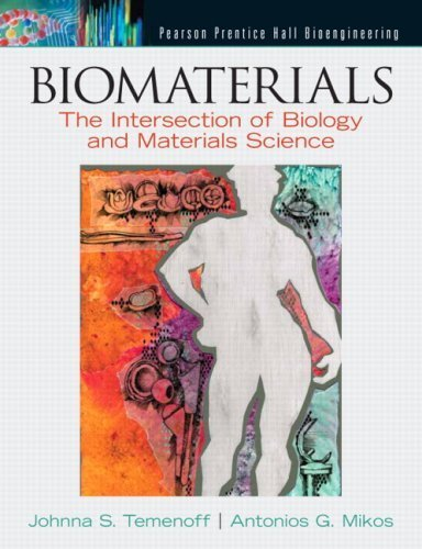 Biomaterials: The Intersection of Biology and Materials Science by Johnna S. Temenoff (2008-01-12)