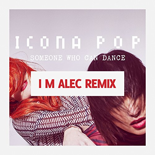 Someone Who Can Dance (Remixes)