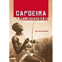 Capoeira e Religiosidade: (Espiritualidade) (Portuguese Edition)