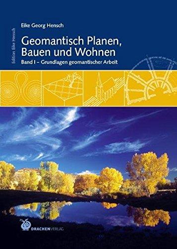 Geomantisches Planen, Bauen und Wohnen, 2 Bde. (Edition Eike Hensch)