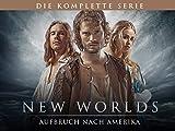 New Worlds - Aufbruch nach Amerika (Die komplette Serie)