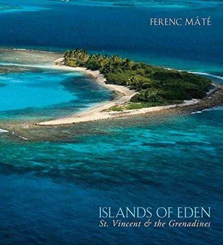 Islands of Eden: St.Vincent & the Grenadines