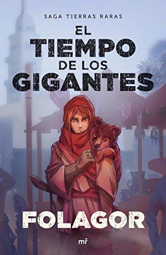 El tiempo de los gigantes