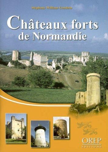 Châteaux forts de Normandie