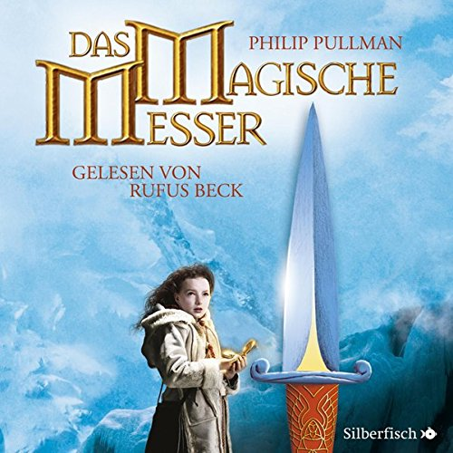 His Dark Materials, Band 2: Das Magische Messer: 11 CDs