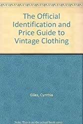 The Official Identification and Price Guide to Vintage Clothing