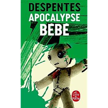 Apocalypse bébé - Prix Renaudot 2010