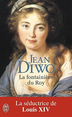 La fontainière du roy par Jean Diwo