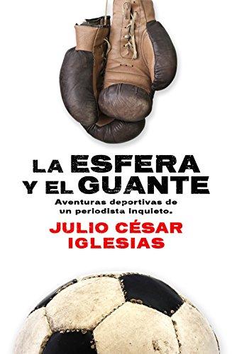 La esfera y el guante (Deportes (corner)) por Julio César Iglesias