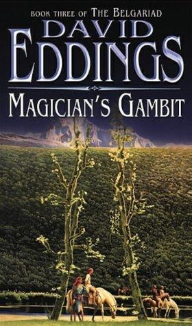 Magician's Gambit: Book Three Of The Belgariad (The Belgariad (TW)) by David Eddings (1984-05-25)