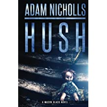 Hush: Volume 1 (Mason Black)