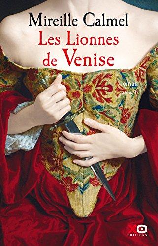 Les Lionnes de Venise - tome 1 (01)
