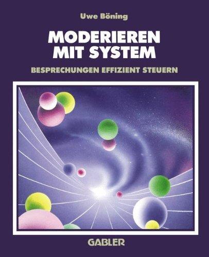 Moderieren mit System by Uwe Böning (1994-04-01)