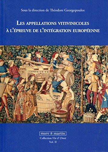 Les appellations d'origine vitivinicoles à l'épreuve de l'intégration européenne