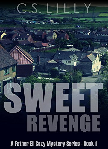 sweet-revenge-a-father-eli-cozy-mystery-series-book-1-a-father-eli-cozy-mystery-series-book-1-englis