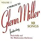 Tribute to Glenn Miller 3