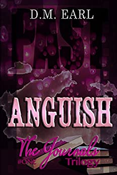 Anguish Book # One (The Journals Trilogy 1) by [Earl, D.M.]