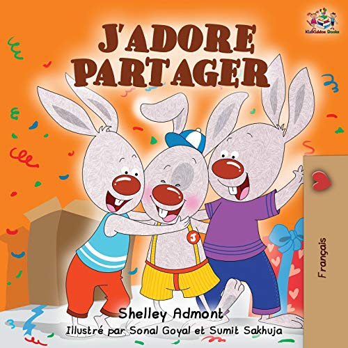J'adore Partager: I Love to Share - French edition (French Bedtime Collection)
