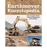 [(The Earthmover Encyclopedia)] [Author: Keith Haddock] published on (July, 2007)