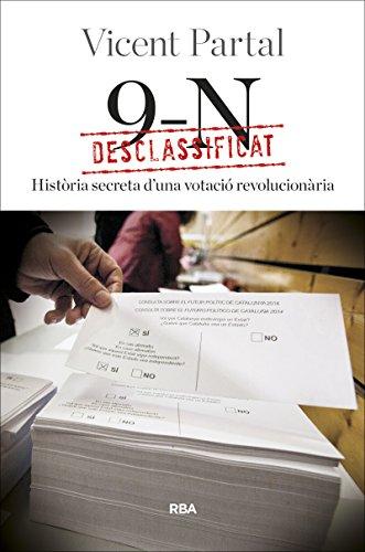 Desclassificat: 9-N: Història secreta d'una votació revolucionària (OTROS LA MAGRANA)