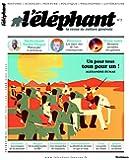 L'éléphant, N° 7, juillet 2014 :