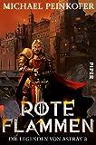 Rote Flammen: Die Legenden von Astray 3
