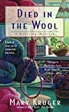 Image de Died in the Wool: A Knitting Mystery (English Edition)