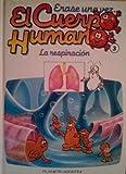 Erase una vez el Cuerpo Humano, Tomo III: La respiración