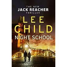 Night School (2016) (Jack Reacher, Band 21)