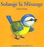 Solange la Mésange