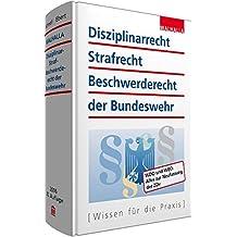Disziplinarrecht, Strafrecht, Beschwerderecht der Bundeswehr: WDO und WBO: Alles zur Neufassung der ZDv
